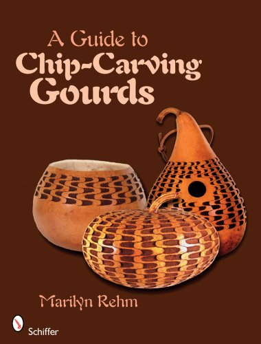 Gourd Carving - A Guide to Chip-Carving Gourds