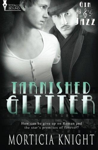 Tarnished Glitter (Gin and Jazz) (Volume 3)