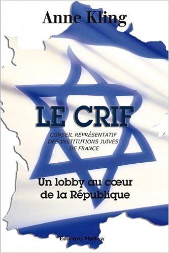 Le CRIF : Un lobby au coeur de la République 51xEJKbogJL._SX331_BO1,204,203,200_