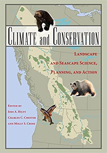 Climate and conservation landscape and seascape science planning climate and conservation landscape and seascape science planning and action 2nd ed edition fandeluxe Gallery