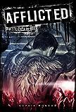 Afflicted (Battlescars II)