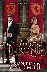 The Noble Throne: A royal shifter fantasy romance (Game of Realms) (Volume 1)