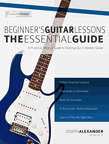 Beginner's Guitar Lessons: The Essential Guide (With - Lessons Essential Acoustic Guitar