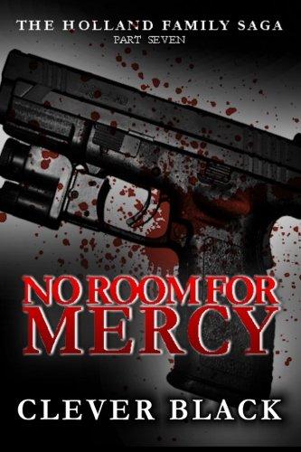 The Holland Family Saga Part Seven: No Room for Mercy PDF