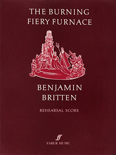Burning Fiery Furnace - Burning Fiery Furnace: Vocal Score (Faber Edition)