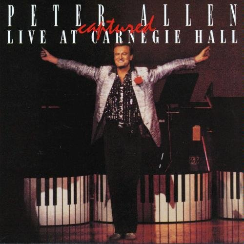 - Peter Allen: Captured Live At Carnegie Hall [2 VINYL LP SET] [STEREO]