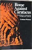 Rome Against Caractacus, Graham Webster, 0389201170
