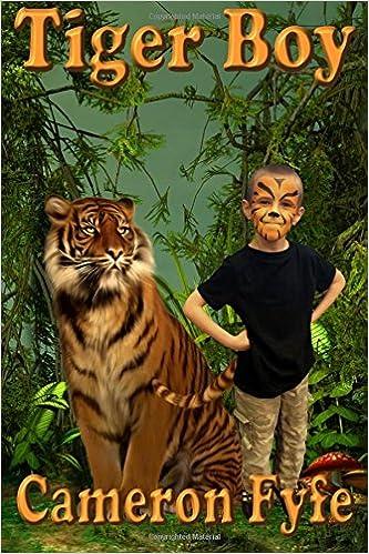 Tiger Boy (The Tiger Boy Chronicles) (Volume 1)