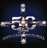 50 Years of Australian Rock & Roll