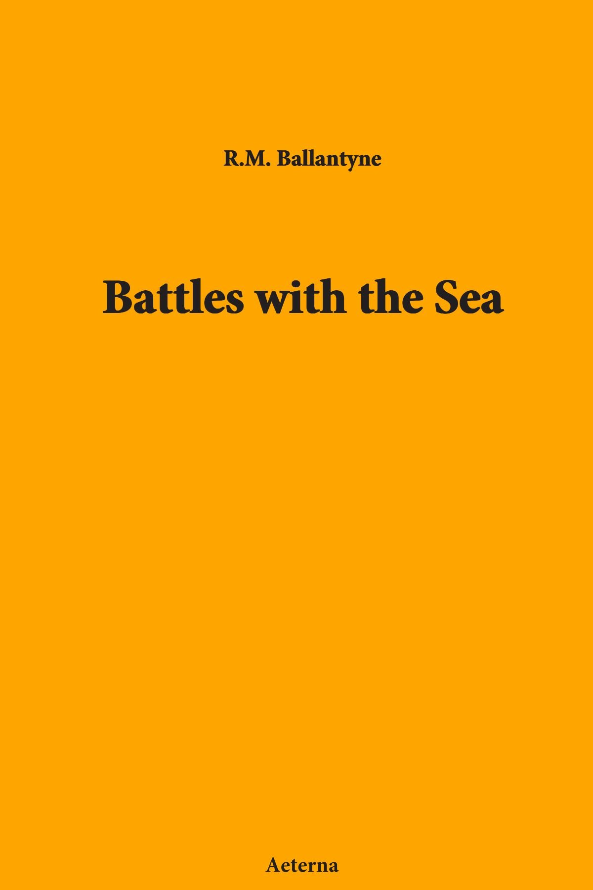 Battles with the Sea ebook
