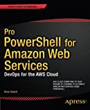 img - for Pro PowerShell for Amazon Web Services: DevOps for the AWS Cloud book / textbook / text book