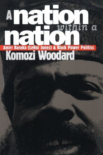 A Nation within a Nation: Amiri Baraka (LeRoi Jones) and Black Power Politics