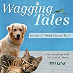 Wagging Tales: Every Animal Has a Tale | Tim Link