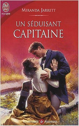 Google book pdf download Un séduisant capitaine 2290000965 in French PDF RTF by Miranda Jarrett