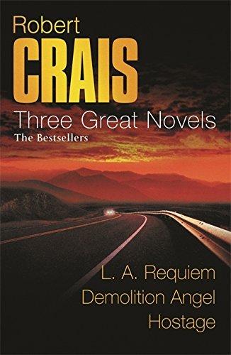 Read Online Three Great Novels : LA Requiem, Demolition Angel, Hostage pdf