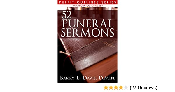 52 Funeral Sermons (Pulpit Outlines Book 3)