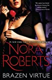 Front cover for the book Brazen Virtue by Nora Roberts