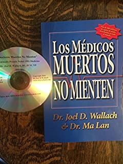 Los Medicos Muertos No Mienten (Dead Doctors Dont lie in Spanish Espanol)  plus Audio