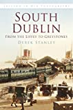 South Dublin in Old Photographs, Derek Stanley, 1845887751