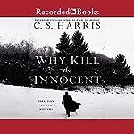 Why Kill the Innocent | C. S. Harris