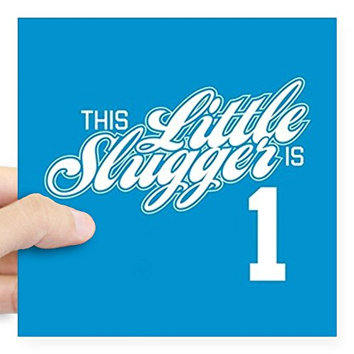 (CafePress This Little Slugger is 1 Square Sticker 3