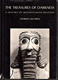 The treasures of darkness: A history of Mesopotamian religion