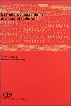Las Encrucijadas de La Diversidad Cultural (Spanish Edition)