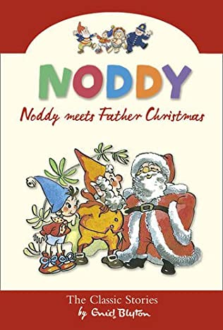 book cover of Noddy Meets Father Christmas