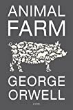 Book cover from Animal Farm: A Fairy Story by George Orwell