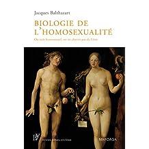 BIOLOGIE DE L'HOMOSEXUALITÉ : ON NAÎT HOMOSEXUEL ON NE CHOISIT PAS DE L'ÊTRE