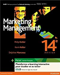 Marketing Management (14e éd. Pack Premium FR : Livre + MyLab et eText en français)
