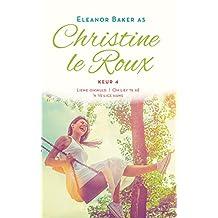 Christine le Roux Keur 4 (Afrikaans Edition)