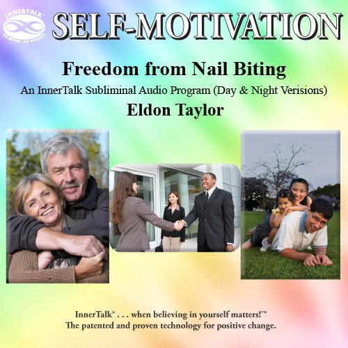 Freedom from Nail Biting: An InnerTalk Subliminal Audio Program (Day & Night Versions) pdf