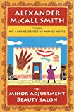 The Minor Adjustment Beauty Salon, Alexander McCall Smith, 159413684X