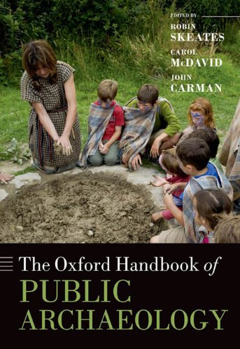 Download The Oxford Handbook of Public Archaeology (Oxford Handbooks in Archaeology) Pdf