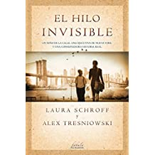 El hilo invisible / An Invisible Thread