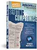 "Refuting Compromise: A Biblical and Scientific Refutation of ""Progressive Creationism"" (Billions-Of-Years), as Popularized by Astronomer Hu"