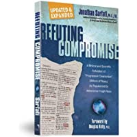 """Refuting Compromise: A Biblical and Scientific Refutation of """"Progresssive Creationism"""" (Billions of Years) As…"""