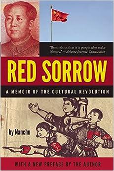 Red Sorrow: A Memoir of the Cultural Revolution
