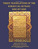 img - for Three Translations of The Koran (Al-Qur'an) side by side - 11 pt print with each verse not split across pages book / textbook / text book