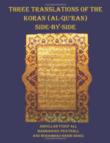 Three Translations of The Koran (Al-Qur'an) side by side - 11 pt print with each verse not split across pages pdf