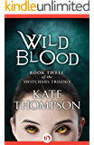Wild Blood (The Switchers Trilogy Book 3)