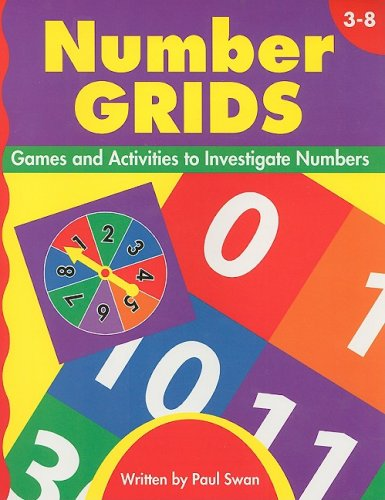 Read Online Number Grids, Grades 3-8: Games and Activities to Investigate Numbers PDF