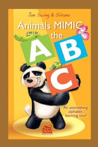 Animals Mimic the ABC. An astonishing alphabet learning (Abc Swing)