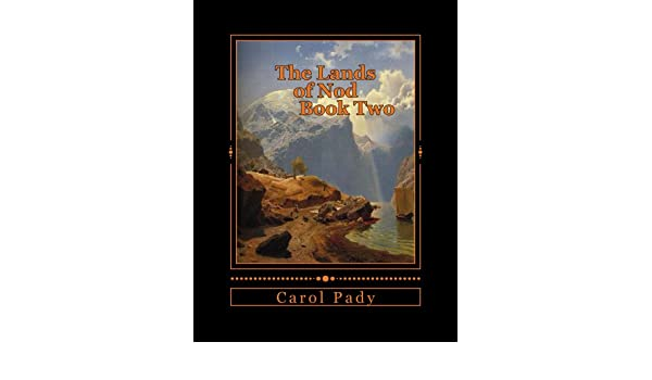 The Lands of Nod Book Two