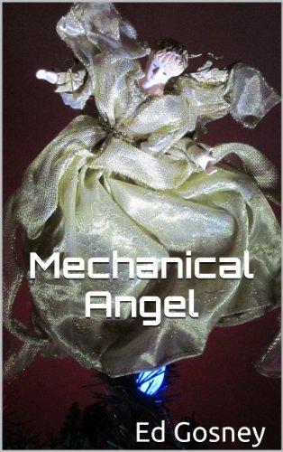 Mechanical Angel (A Short Story)