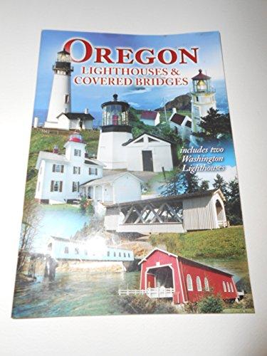 Covered Bridges Oregon (Oregon Lighthouses and Covered Bridges)