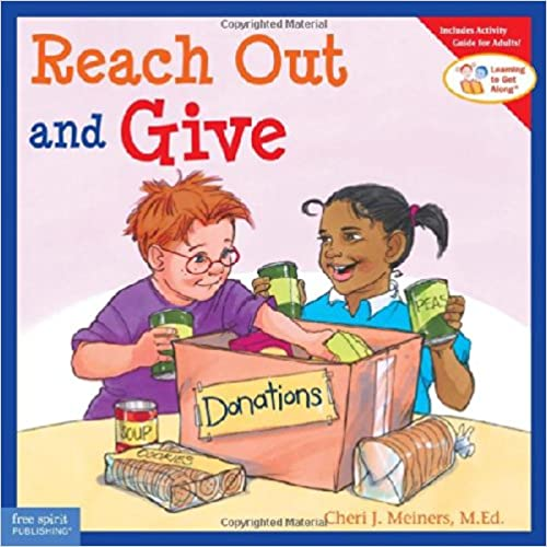 Reach Out and Give (Learn to Get Along)