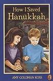 How I Saved Hanukkah, Amy Goldman Koss, 0141309822