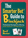 img - for The Smarter Bet Guide to Blackjack: Professional Strategies for Winning (Smarter Bet Guides) book / textbook / text book